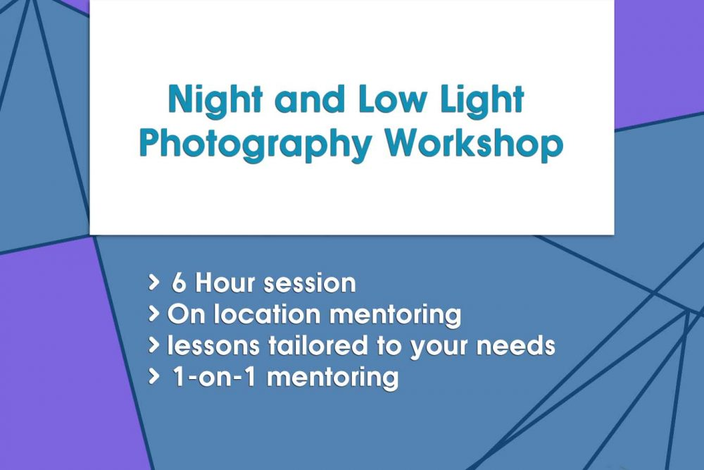 Night and Low Light Photography Workshop